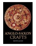 Anglo-Saxon Crafts Revealing History(Paperback)) [Illustrated] (Paperback)